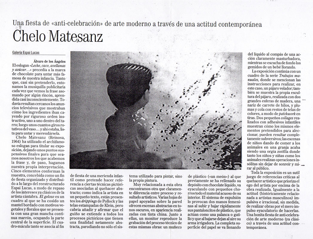 Crítica de Álvaro de los Ángeles para la exposición, Leche, cacao, avellanas y azuzar