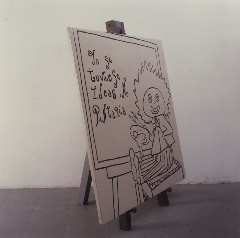 Yo, si tuviese ideas no pintaría. 2000. óleo sobre tela, sobre madera (135 x 135 cm.) y caballete de madera. 150 x 40 x 40 cm.aprox.